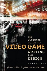 The Ultimate Guide to Video Game Writing and Design Pdf